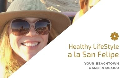 Healthy Lifestyle a la San Felipe, Mexico